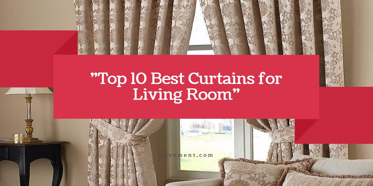 🥇 {Top 10} Best Curtains for Living Room - (Reviews for 202