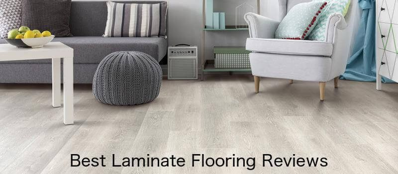 Best Laminate Flooring - Pros & Cons, Reviews and Ti