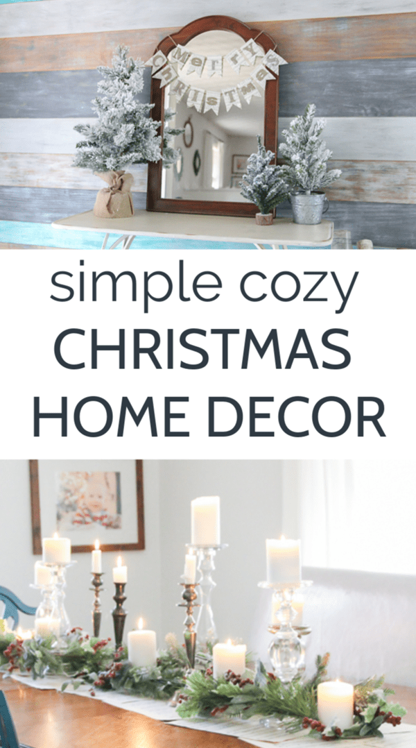 Simple Christmas Home Decor that Makes a Big Impact - Lovely Et