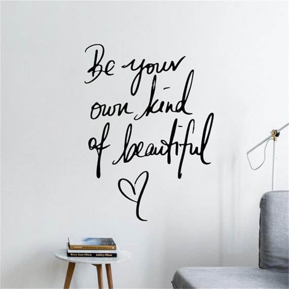 Be Your Own Kind of Beautiful Wall Decal   Quote Wall Decor .