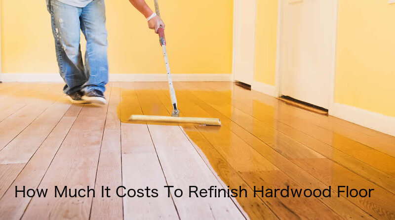 Cost to Refinish Hardwood Floors 2018 (Free Quotes) - HomeFlooringPr