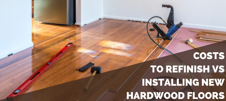 Costs to Refinish vs Installing New Hardwood Flooring | 2020 Quick .
