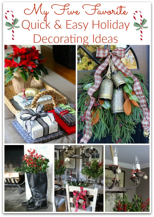 My Five Favorite Quick & Easy Holiday Decorating Ideas   Driven by .